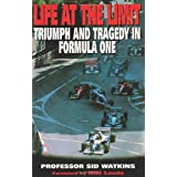 Life at the Limit: Triumph and Tragedy in Formula Oneby Professor Sid Watkins