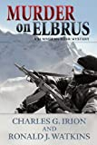 Murder on Elbrus (A Summit Murder Mystery)