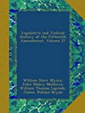 img - for Legislative and Judicial History of the Fifteenth Amendment, Volume 27 book / textbook / text book