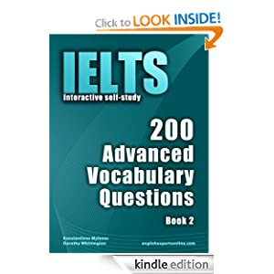 IELTS Interactive self-study: 200 Advanced Vocabulary Questions