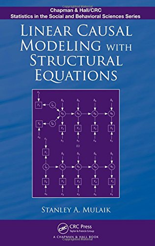 Linear Causal Modeling with Structural Equations (Chapman & Hall/CRC Statistics in the Social and Behavioral Sciences)