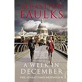 A Week in Decemberby Sebastian Faulks