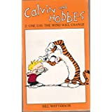 Calvin and Hobbes: One Day the Wind Will Changeby Bill Watterson
