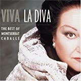 Viva la Diva: The Best of Montserrat Caball