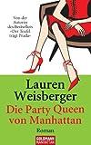 Die Party Queen von Manhattan: Roman (German Edition)