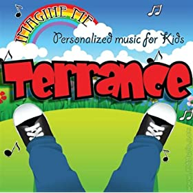 """, Terance, Terence, Terrence)"""": Personalized Kid Music: MP3 Downloads"""