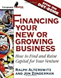 img - for Financing Your New or Growing Business: How to Find and Get Capital for Your Venture book / textbook / text book