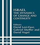 img - for Israel: The Dynamics of Change and Continuity (Israeli History, Politics and Society) book / textbook / text book