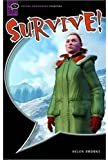 img - for Survive!: Interactive (Oxford Bookworms Starters) book / textbook / text book
