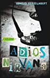 img - for Adios, Nirvana book / textbook / text book