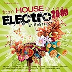 From House to Electro 2009 – In the Mix