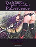 The Islands of Purple-Haunted Putrescence
