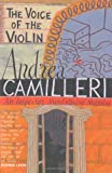 Andrea Camilleri The Voice of the Violin (Inspector Montalbano Mysteries)