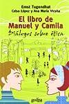 El Libro De Manuel Y Camila (Campo De...