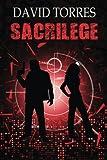 Sacrilege (The Covert War) (Volume 2)