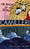Andrea Camilleri The Patience of the Spider (Montalbano 8)