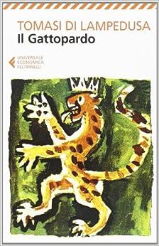 Il Gattopardo (Italian Edition) (Italian) Paperback – February, 2014