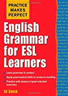 Practice Makes Perfect English Grammar for ESL Learners,