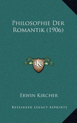 Philosophie Der Romantik (1906)