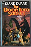 The Door into Sunset (Tale of the Five) (0312851847) by Duane, Diane