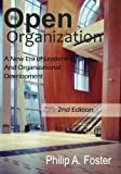 img - for The Open Organization: A New Era of Leadership and Organizational Development. 2nd Edition book / textbook / text book