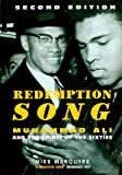 img - for Redemption Song: Muhammad Ali and the Spirit of the Sixties book / textbook / text book