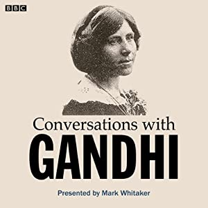 Conversations with Gandhi | [Mark Whitaker]