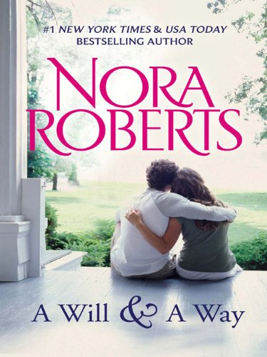 A Will & A Way by Nora Roberts