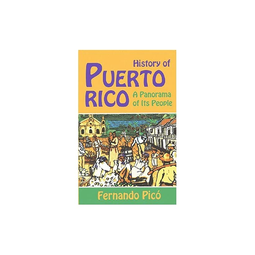 History of Puerto Rico A Panorama of Its People
