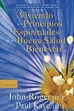 img - for Viviendo los principios espirituales de una buena salud y bienestar (Spanish Edition) book / textbook / text book