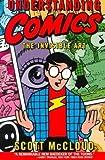 Understanding Comics (1563895579) by McCloud, Scott