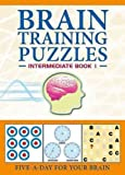 (BRAIN TRAINING PUZZLES: INTERMEDIATE BOOK 1 ) BY Carlton Books Ltd (Author) Paperback Published on (09 , 2009)