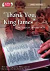 Thank you, King James (Lifestories)