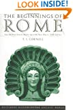 The Beginnings of Rome: Italy and Rome from the Bronze Age to the Punic Wars (c.1000-264 BC) (The Routledge History of the Ancient World)