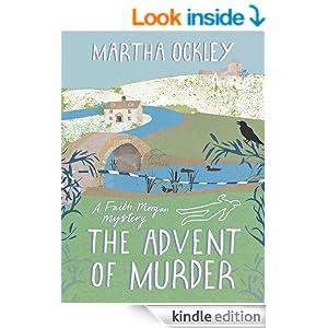 The Advent of Murder (A Faith Morgan Mystery)