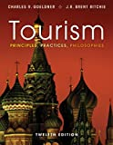 img - for Tourism: Principles, Practices, Philosophies book / textbook / text book
