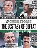 The Ecstasy of Defeat: Sports Reporting at Its Finest by the Editors of the Onion