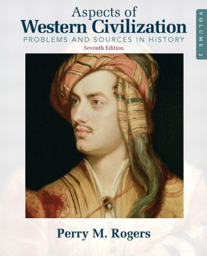 Aspects of Western Civilization: Problems and Sources in History, Volume 2 (7th Edition) PDF