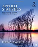 img - for Applied Statistics: From Bivariate Through Multivariate Techniques book / textbook / text book