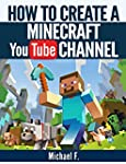 How To Create a Minecraft YouTube Cha...