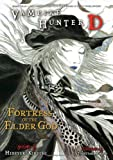 Vampire Hunter D Volume 18: Fortress of the Elder God