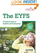 The EYFS: A Practical Guide for Students and Professionals
