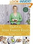 Rachel's Irish Family Food: A collect...