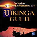 Vikingaguld [Viking Gold] (       UNABRIDGED) by Catharina Ingelman- Sundberg Narrated by Tomas Norström