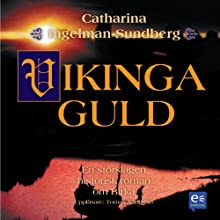 Vikingaguld [Viking Gold] Audiobook by Catharina Ingelman- Sundberg Narrated by Tomas Norström