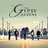 The Gypsy Queens The Gypsy Queens
