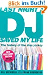 Last Night a DJ Saved My Life: The Hi...