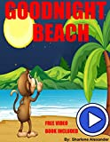 Goodnight Beach (A Going to Sleep Picture Book - Bedtime stories childrens books collection) (Sweet Dreams Bedtime Story)