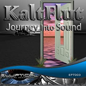 Kaltflut - Journey Into Sound