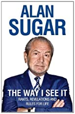 The world according to Alan Sugar